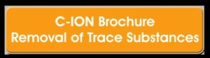 C-ION Brochure Removal of Trace Substances