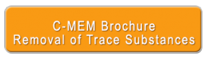 C-MEM Brochure Removal of Trace Substances